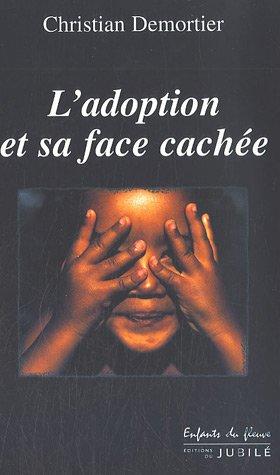 L'adoption et sa face cachée