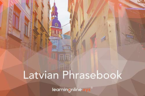 Latvian Extended Phrasebook (English Edition)