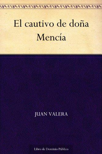 El cautivo de doña Mencía por Juan Valera