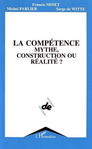 La compétence, mythe, construction ou réalité ?