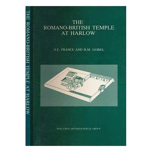 The Romano-British Temple at Harlow