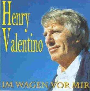Im Wagen Vor Mir by Henry Valentino (1997-01-06)