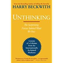 Unthinking: The Surprising Forces Behind What We Buy (English Edition)
