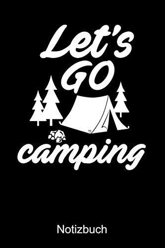 LET'S GO CAMPING Notizbuch: Notizbuch A5 kariert 120 Seiten, Notizheft / Tagebuch / Reise Journal, perfektes Geschenk für Naturliebhaber