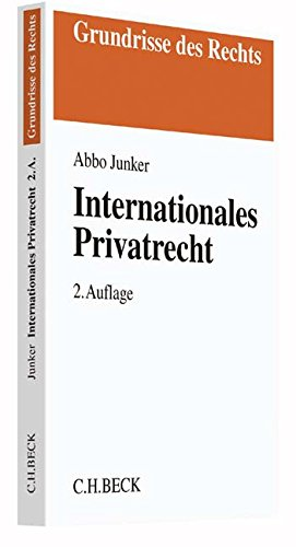 Internationales Privatrecht (Grundrisse des Rechts)