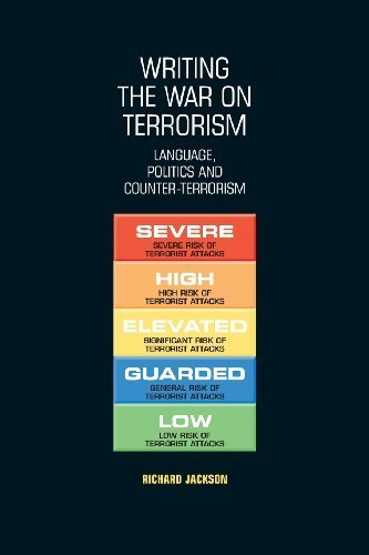 Writing the War on Terrorism: Language, Politics and Counter-Terrorism (New Approaches to Conflict Analysis) by Jackson, Richard (2012) Paperback