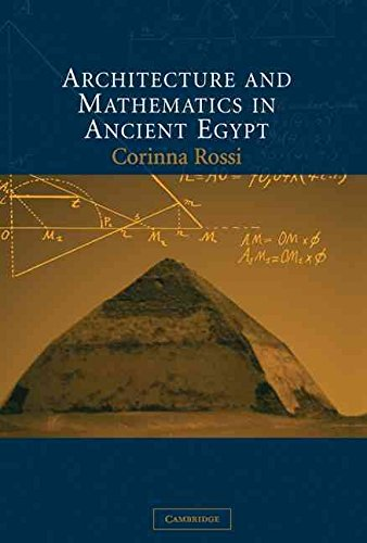 [(Architecture and Mathematics in Ancient Egypt)] [By (author) Corinna Rossi] published on (January, 2011)