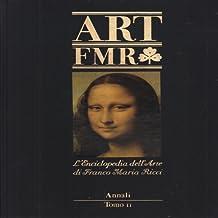 Art FMR Annali Cronologie Tomo II