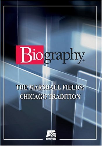 biography-the-marshall-fields-chicago-tradition-by-marshall-fields