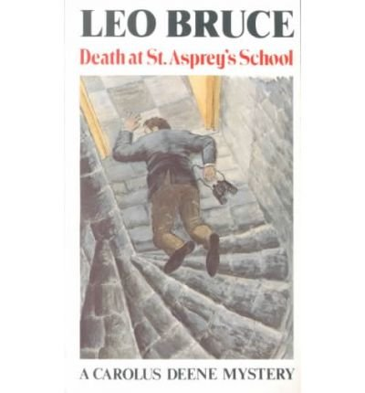 death-at-st-aspreys-school-author-leo-bruce-published-on-april-1984