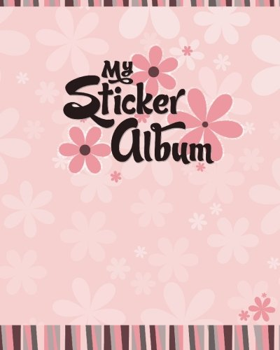 My Sticker Album: Volume 1 por Debra Hartley