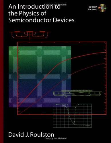 An Introduction to the Physics of Semiconductor Devices (The Oxford Series in Electrical and Computer Engineering)