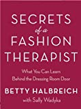 Image de Secrets of a Fashion Therapist: What You Can Learn Behind the Dressing Room Door
