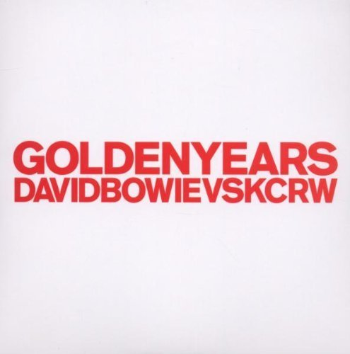 Golden Years Vs. Kcrw by David Bowie