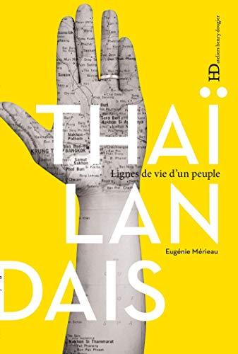 Les Thaïlandais (LIGNES DE VIE) par Eugenie Merieau