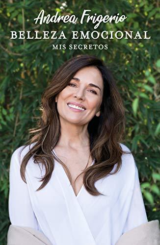Belleza emocional: Mis secretos