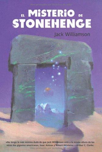 El misterio de Stonehenge (Solaris ficción) por Jack Williamson