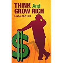 Think and Grow Rich by Napoleon Hill (2016-09-16)