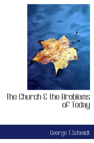 The Church & the Broblems of Today