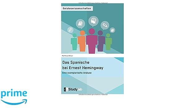 Das Spanische Bei Ernest Hemingway Eine Exemplarische Analyse