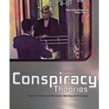Conspiracy Theories: Real-life Stories of Paranoia, Secrecy and Intrigue by David Southwell (2004-07-01)
