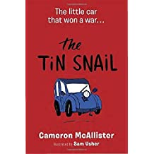 The Tin Snail by Cameron Mcallister (2016-01-12)