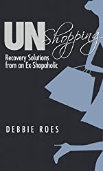 UnShopping: Recovery Solutions from an Ex-Shopaholic