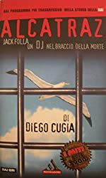 Alcatraz - Un DJ nel braccio della morte