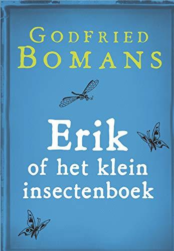 Erik Of Het Klein Insectenboek Dutch Edition Ebook