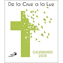 Calendario CD 2018. De la cruz a la luz (Calendarios y Agendas)