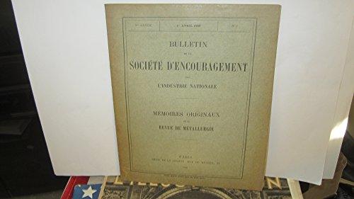 Bulletin de la société d'encouragement pour l'industrie nationale,N°1 / mémoire s originaux de la revue de métallurgie,3e année,1er avril 1906 par Collectif