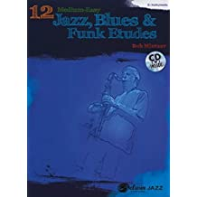 12 Medium Easy Jazz Etudes E Flat (+CD) --- Jazz Band :  Instrument Mib - Mintzer, Bob --- Alfred Publishing