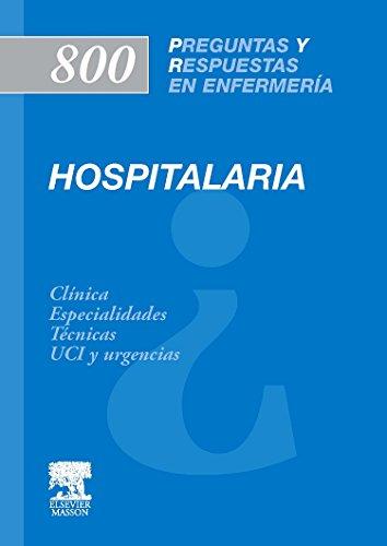 800 Preguntas y Respuestas en Enfermería Hospitalaria por M. Arqué