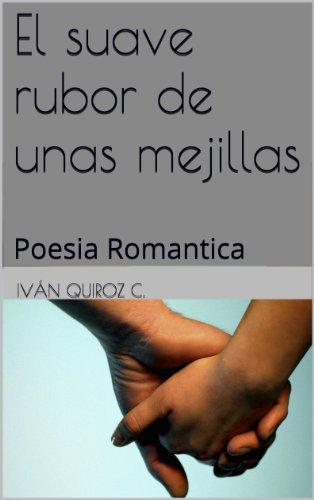 el-suave-rubor-de-unas-mejillas-poesia-romantica