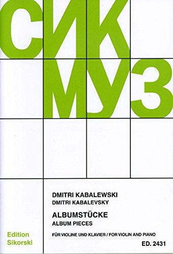 ALBUMSTUECKE - arrangiert für Violine - Klavier [Noten / Sheetmusic] Komponist: KABALEWSKI DMITRI