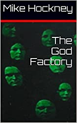 The God Factory (The God Series Book 2) (English Edition)