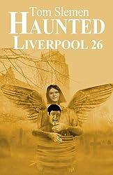 Haunted Liverpool 26