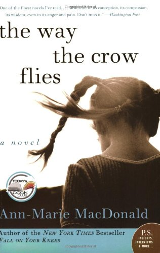 The Way the Crow Flies: A Novel (P.S.)