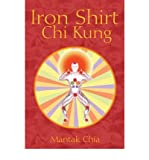 Iron Shirt Chi Kung (Paperback) - Common