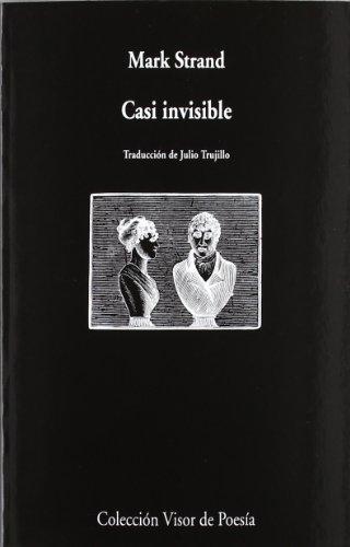 Casi invisible (Visor de Poesía)