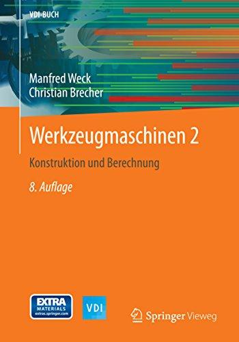 Werkzeugmaschinen 2: Konstruktion und Berechnung (VDI-Buch)