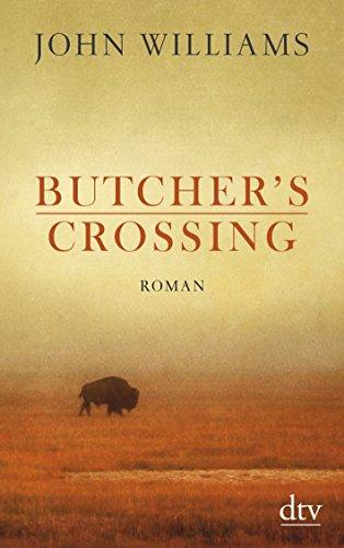Preisvergleich Produktbild Butcher's Crossing: Roman
