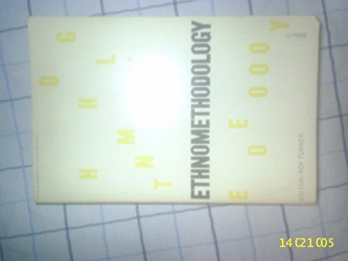Ethnomethodology (Penguin modern sociology readings) (1974-04-30)