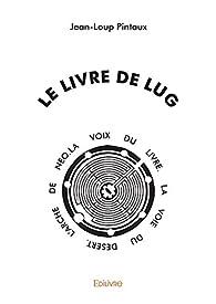 Le Livre de Lug par Jean-Loup Pintaux