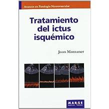 Tratamiento del ictus isquémico (Avances en patología neurovascular)