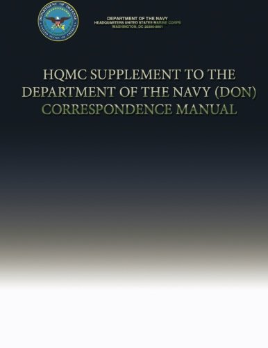HQMC Supplement to the Department of the Navy (DON) Correspondence Manual por Department of the Navy