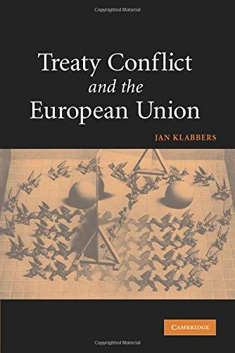Treaty Conflict and the European Union (Jan Recht Internationales Klabbers)
