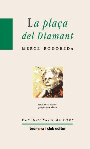La plaça del diamant (Els nostres autors)