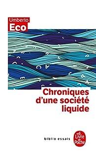 Chroniques d'une société liquide par Umberto Eco