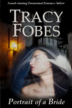 Portrait of a Bride (Blackfell Trilogy Book 1) by [Fobes, Tracy]